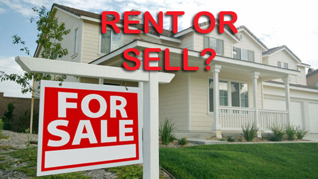 should i sell my house or rent it businessnaire com